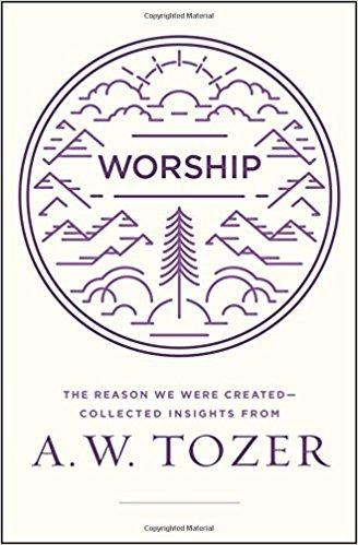 Worship- AW Tozer.jpg