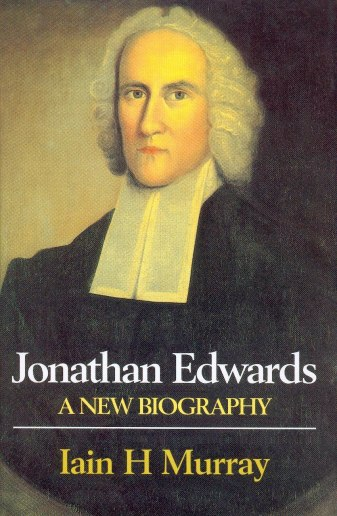 Jonathan-Edwards-A-New-Biography-front-cover-300-dpi.jpg